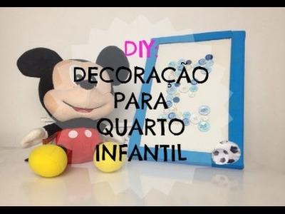 DIY: Decoração para quarto infantil - Quadrinho ♥