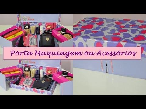 DIY - |Porta Maquiagem ou Acessórios|