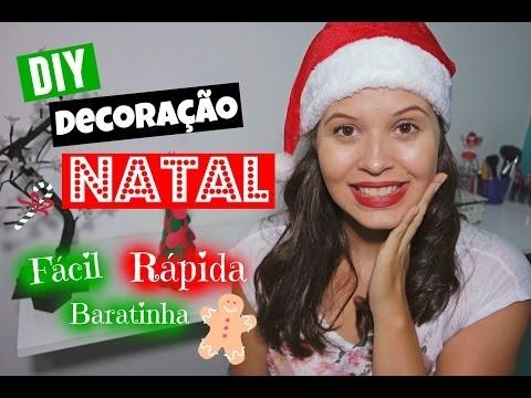 DIY Decoração de Natal - Fácil, Rápida e Baratinha!