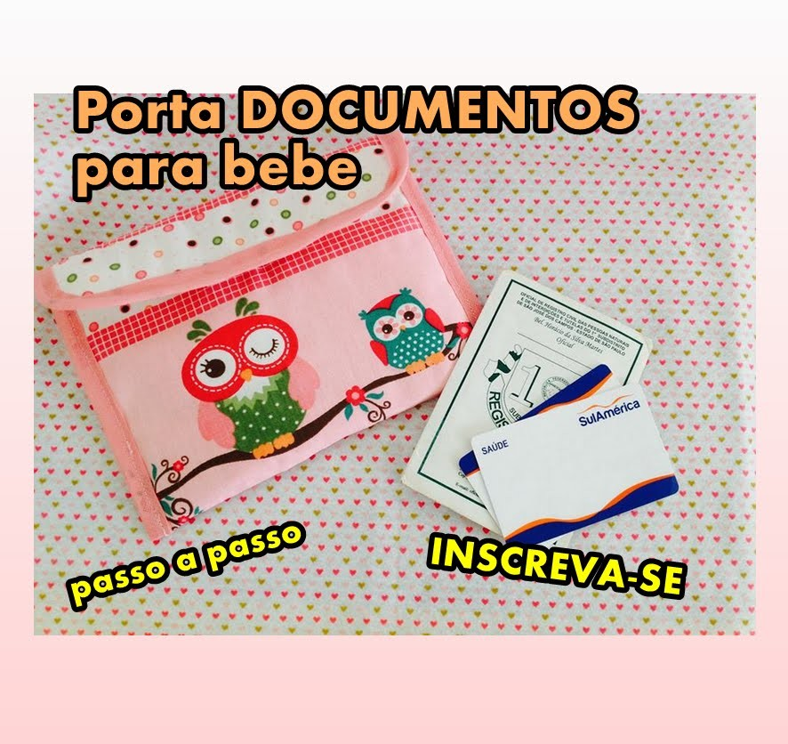 DIY Porta documentos do bebe - Artesanato