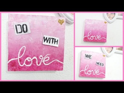 DIY: QUADRO EM DEGRADÊ ROSA + DO WITH LOVE