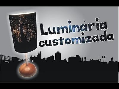 DIY: Como fazer uma Luminária customizada (Skyline)