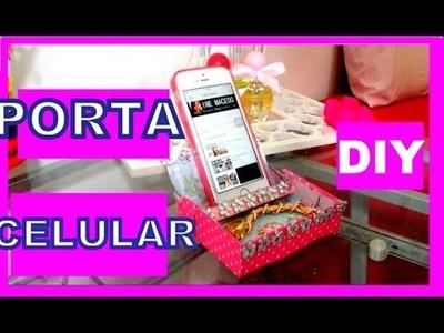 DIY: PORTA CELULAR- SUPORTE CELULAR