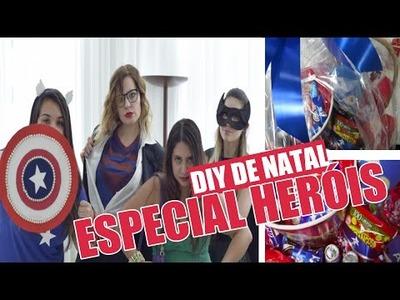 Ep.3 - DIY PRESENTE DE NATAL #EspecialHeróis