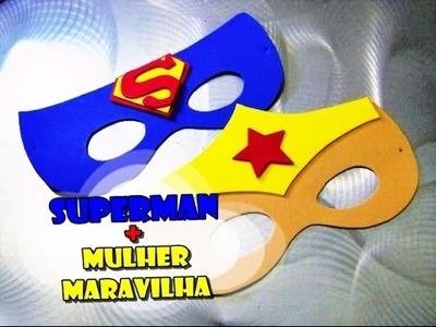 DIY.: Superman e Mulher Maravilha - Máscaras