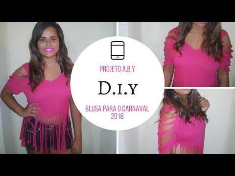 D.I.Y Blusa para o Carnaval 2016