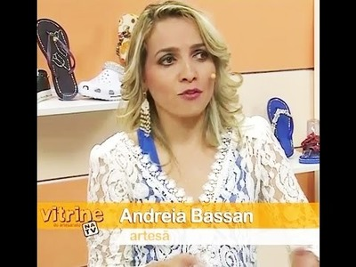 Chinelo customizado com tecido com Andréia Bassan | Vitrine do Artesanato na TV