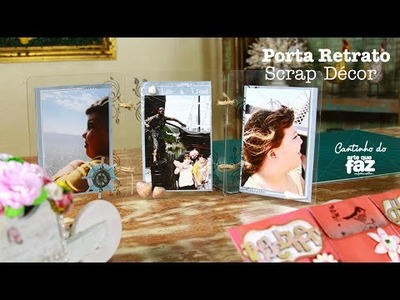 Diy - Porta Retrato com Scrap Décor (Elisa Delatore)