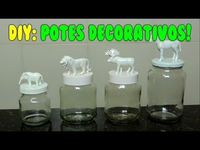 DIY: POTES DECORATIVOS FOFOS!!