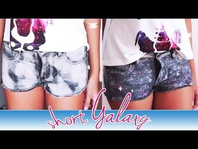 DIY SHORT GALAXY - GALÁXIA