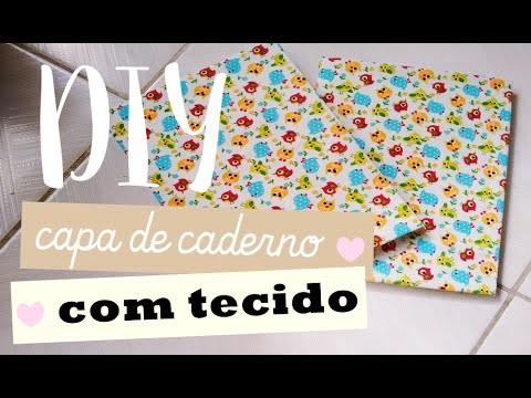 DIY - Capa de Caderno com Tecido