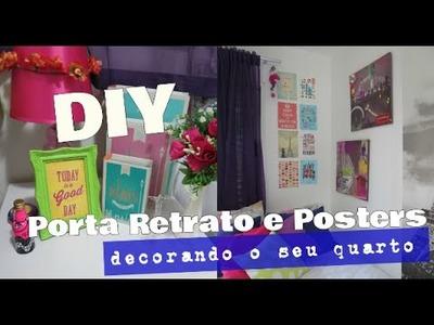 DIY: DECORANDO O QUARTO! QUADROS E POSTERS