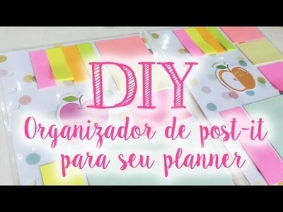 DIY - Organizador de post-it para o planner