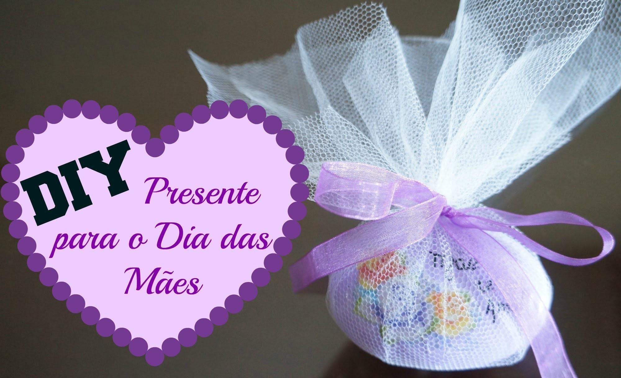 DIY | Presente Para o Dia das Mães