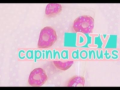 DIY-Faça você mesmo-Capinha de Donuts |Camyla lima
