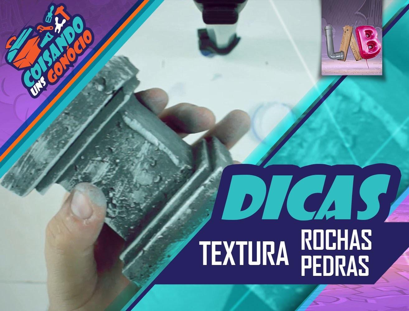 DIY - Rochas.Pedras - Coisando uns Gonócio - Dicas - #03