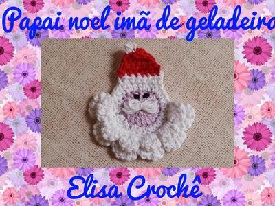 Papai noel imã de geladeira ou para aplique # Elisa Crochê