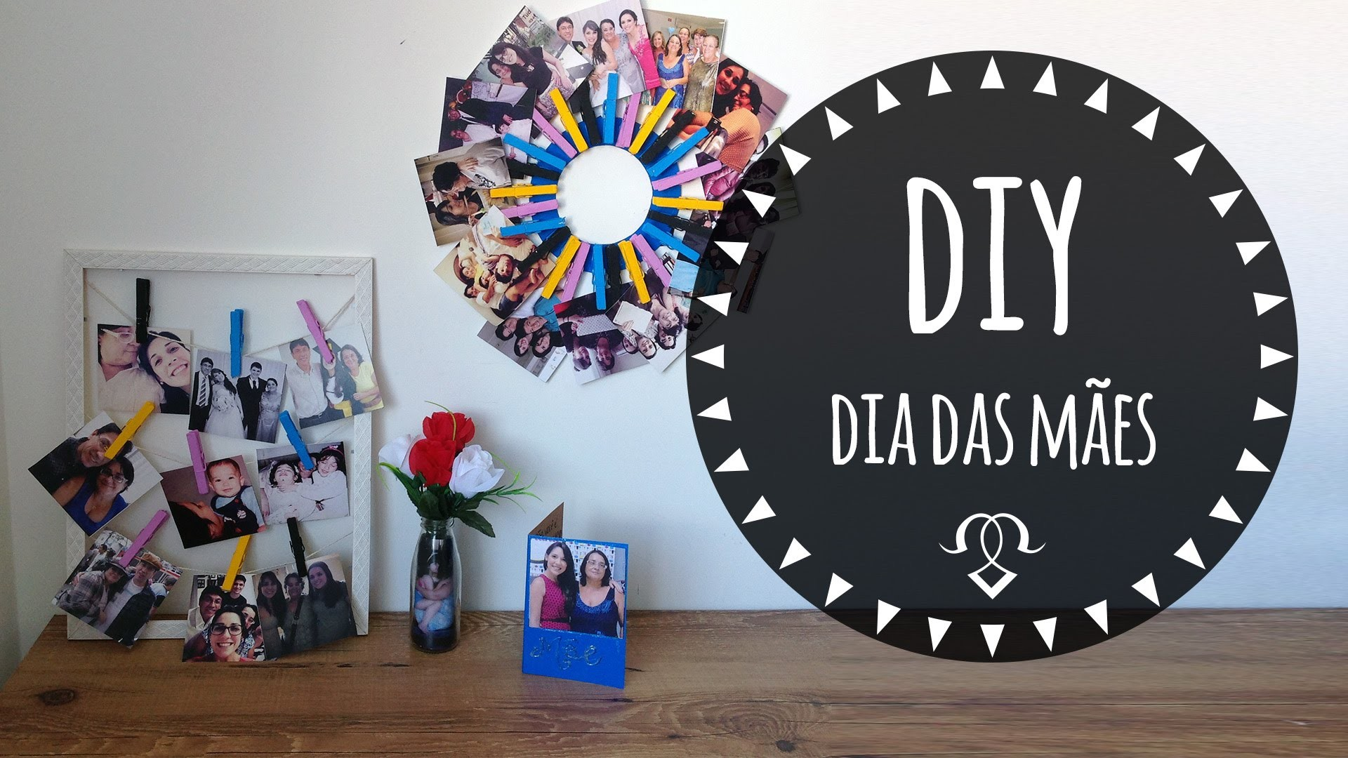 DIY- Dia das MÃES - Mother's day gift