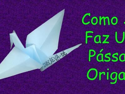 Como Se Faz Um Pássaro Origami Bem Fácil