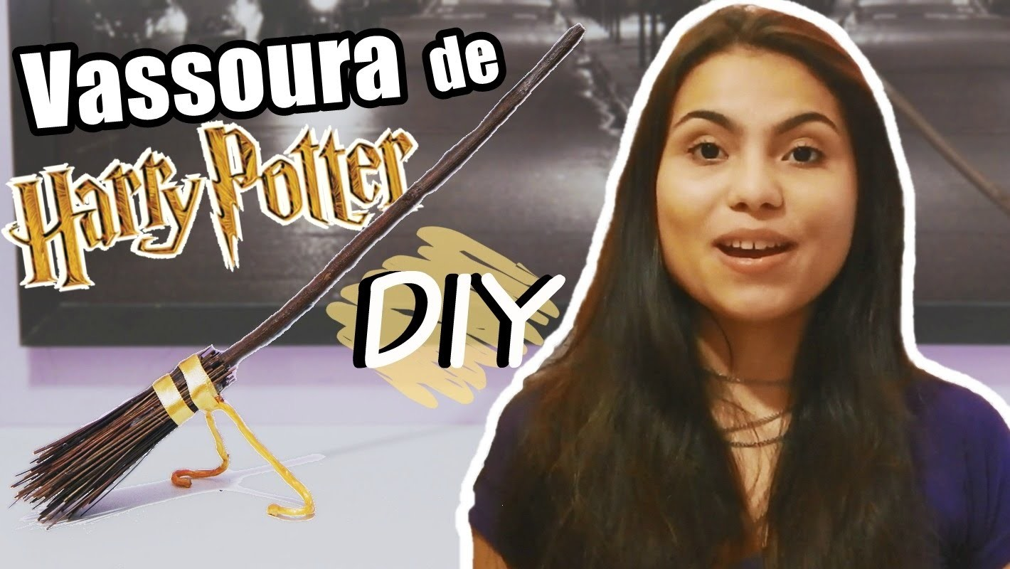 DIY: Vassoura de Harry Potter #Veda16 | Andressa Moraes