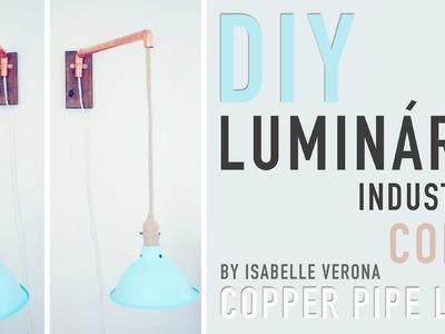 DIY - Luminária Industrial. Industrial Lamp