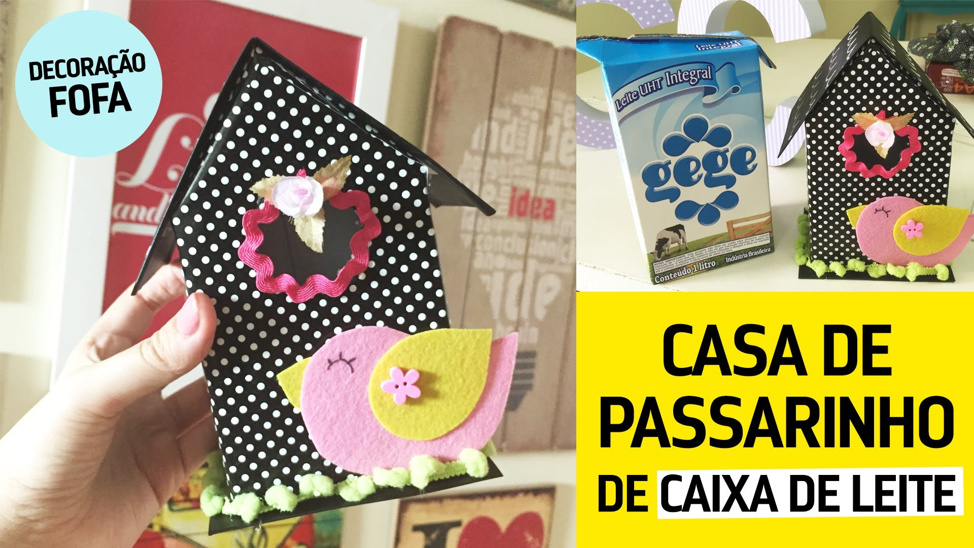 Casa de Passarinho de Caixa de Leite: Ideia pra Reutilizar. DIY ♥