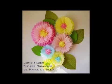 Como Fazer Flores Gigantes de Papel de Seda. How to Make GiantTissue Paper flowers