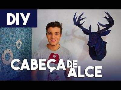 DIY - Cabeça de Alce (Galaxy) - Eduardo Wizard