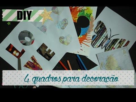 DIY: 4 Ideias de Quadros para Decoração