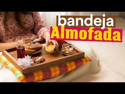 DIY - BANDEJA ALMOFADA de Café da Manhã