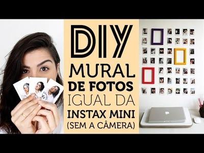 DIY: FOTO POLAROID (SEM A CÂMERA) + MURAL COM MOLDURAS