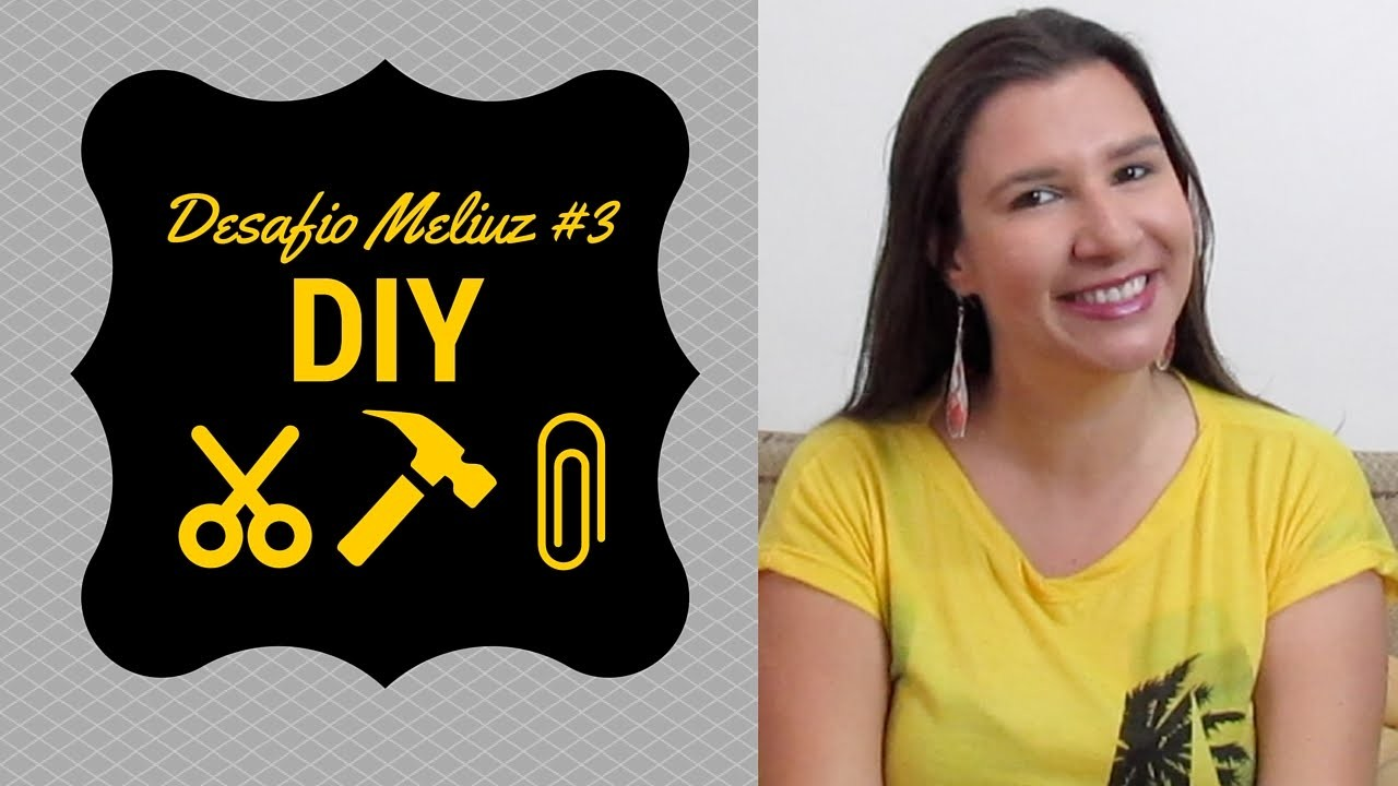 Desafio Méliuz #3 - DIY HD