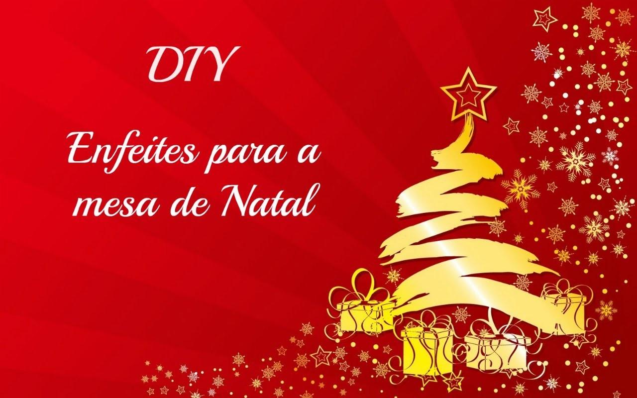 DIY - Enfeite de mesa para o Natal #vídeo 07
