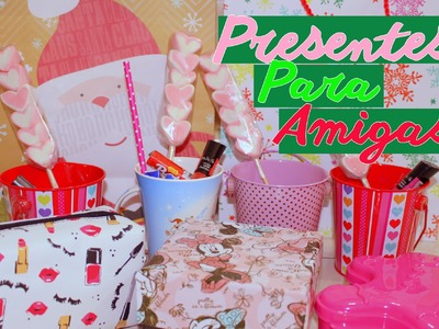 DIY: Ideias de presentes para as Amigas no NATAL - Faça você mesma #EspecialFimdeAno
