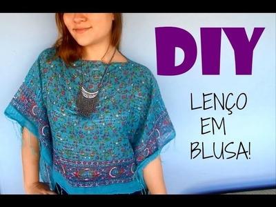 DIY: LENÇO EM BLUSA! ♥ Luciana Kubo