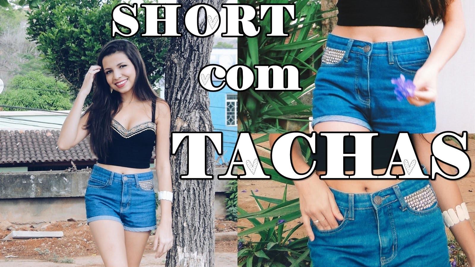 DIY - Short com Tachas
