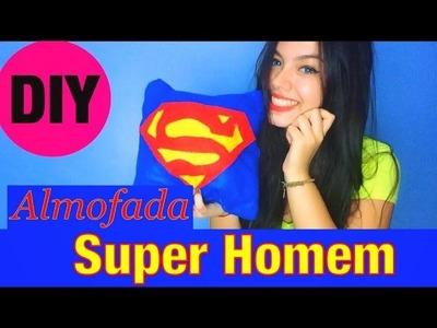 DIY - Almofada Super Homem sem costura!