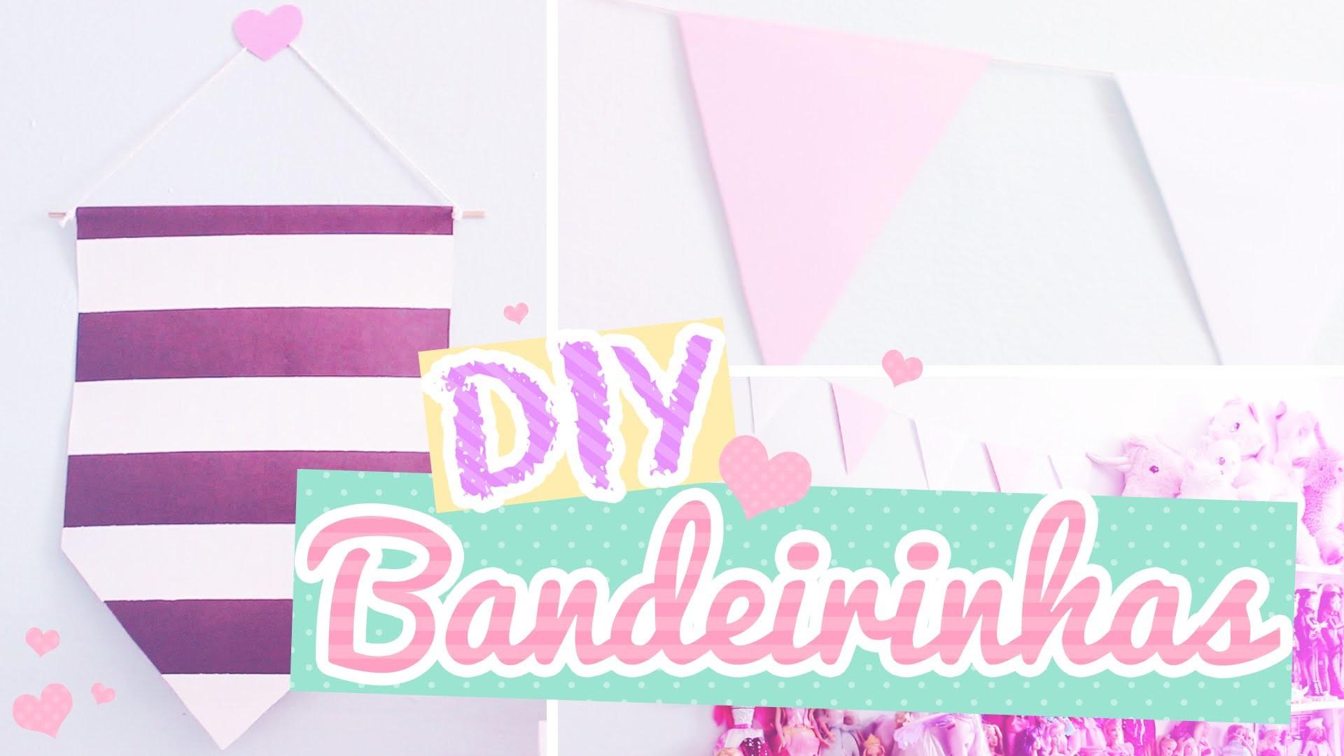 DIY: Bandeirinhas Decorativas | Banderines | Flags