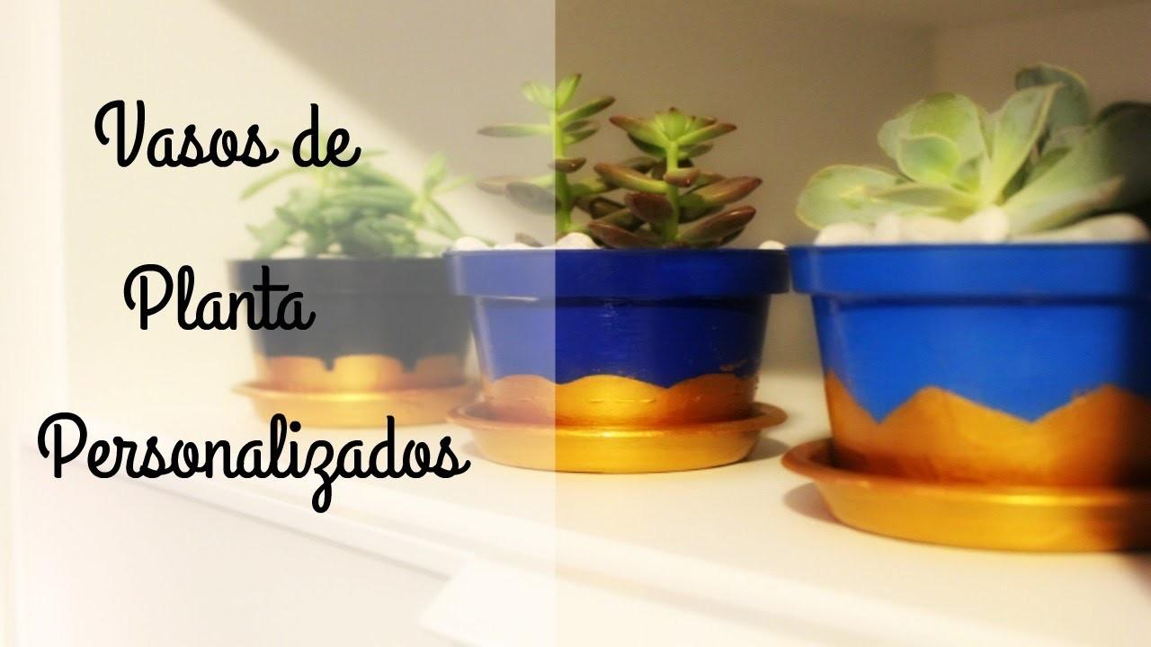 DIY - Vasos de Planta Personalizados