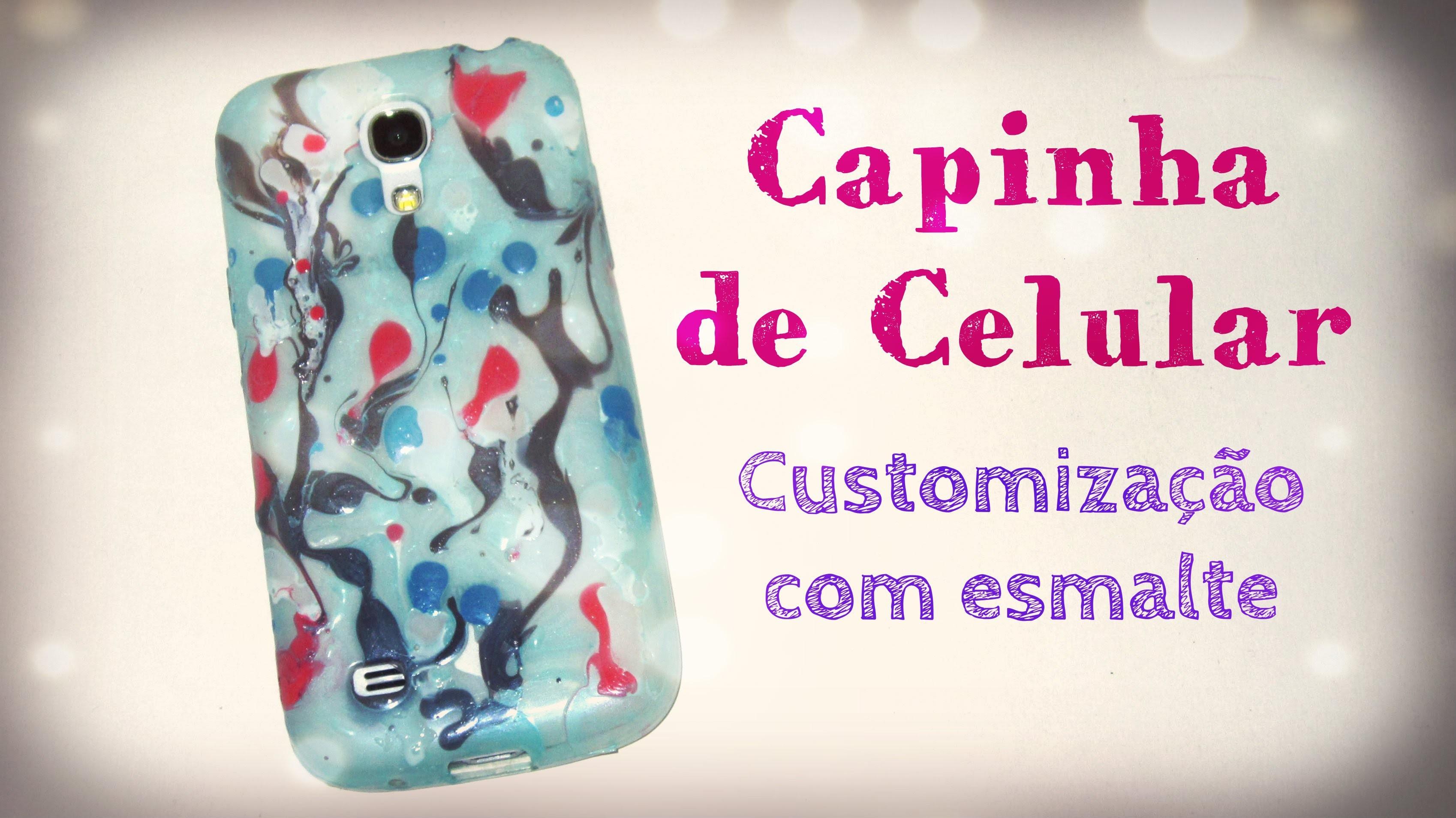DIY Capinha de Celular - Customização com esmalte