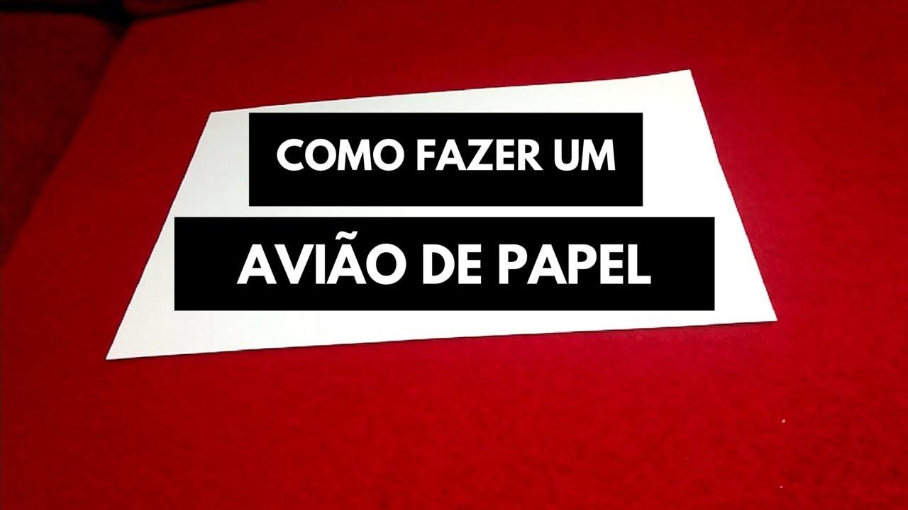 DIY: COMO FAZER UM AVIÃO DE PAPEL
