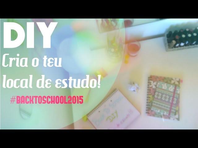 DIY | Cria próprio local de estudo!
