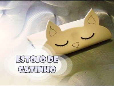 DIY.: Estojo de Gatinho