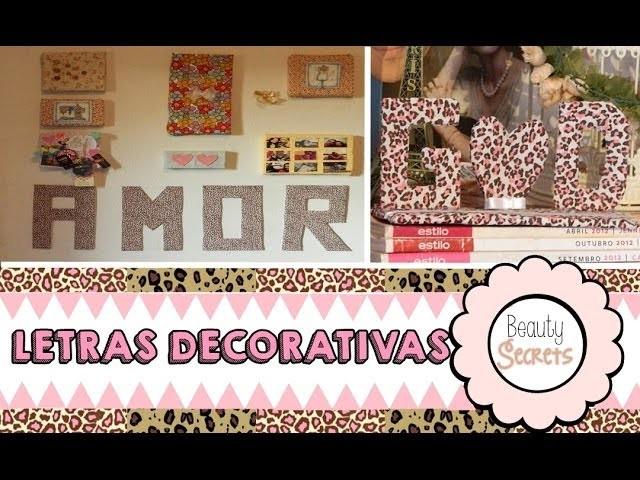 DIY:Letras Decorativas| BEAUTY SECRETS ♥