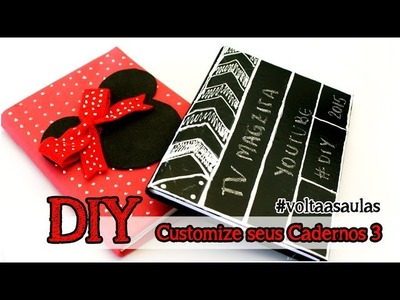 DIY: Customize seus Cadernos 3 #voltaasaulas