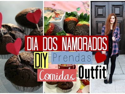 DIY | Prendas | Comidas | Outfit ♡ Dia dos Namorados