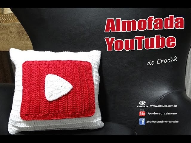 Almofada de Crochê - YouTube - Professora Simone