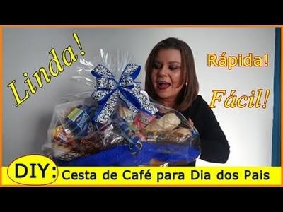 DIY: Presente Dia dos Pais - Cesta de Café da Manhã