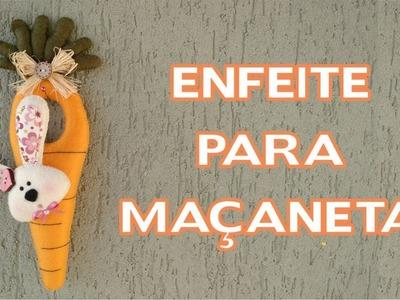 Artesanato. Enfeites de Páscoa - DIY - Enfeite para Maçaneta Cenoura. Coelho