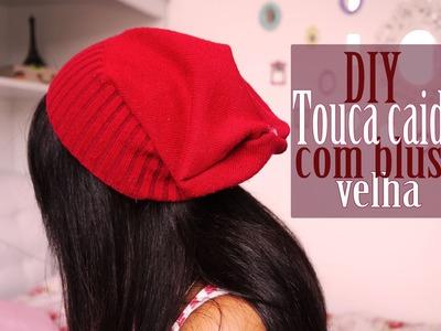 DIY: Como fazer uma touca caidinha com blusa velha